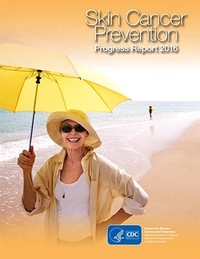 Skin Cancer Prevention Progress Report 2016